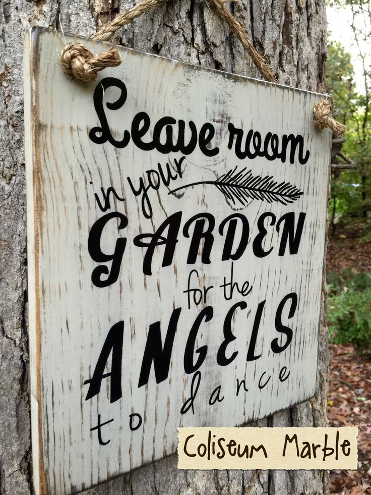 A personal favorite from my Etsy shop https://www.etsy.com/listing/253745222/garden-angels-garden-sign-garden-art
