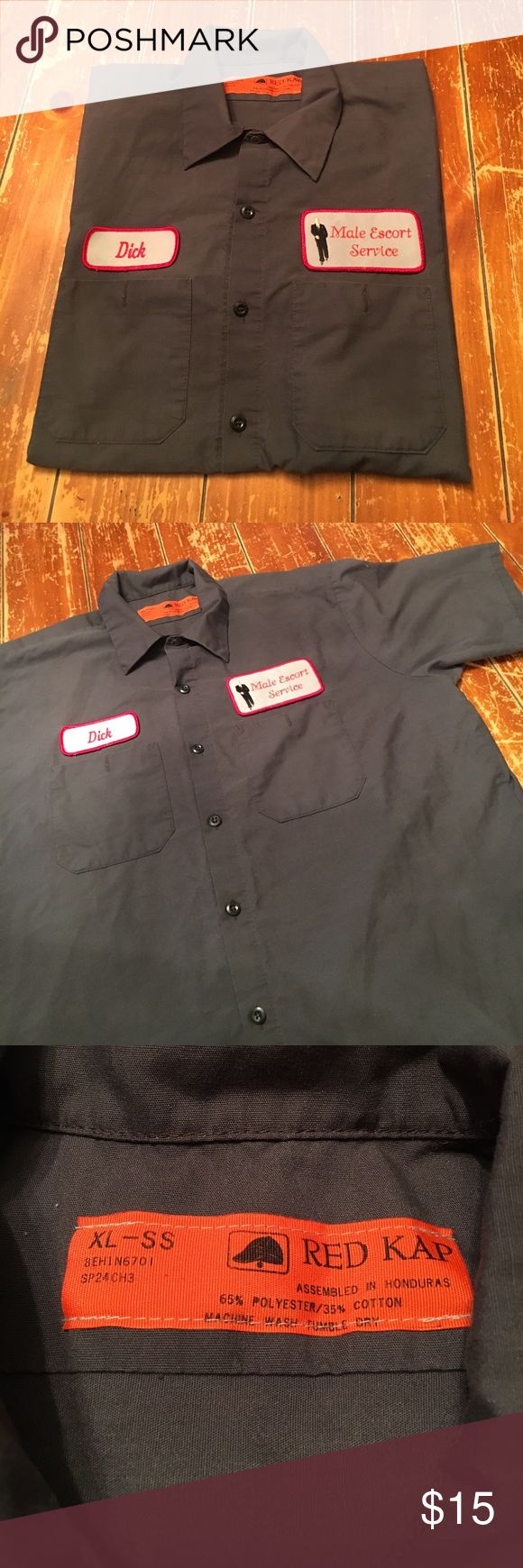 """Dick shirt Men's short sleeve button up dick shirt. Dickies style uniform shirt. Patches say- """"Male escort service"""" name tag says- """"Dick""""   There is a small dark colored stain on the back as shown in pic. XL.  I have a dog and will try to remove any hairs before shipping. Red Kap Shirts Casual Button Down Shirts"""