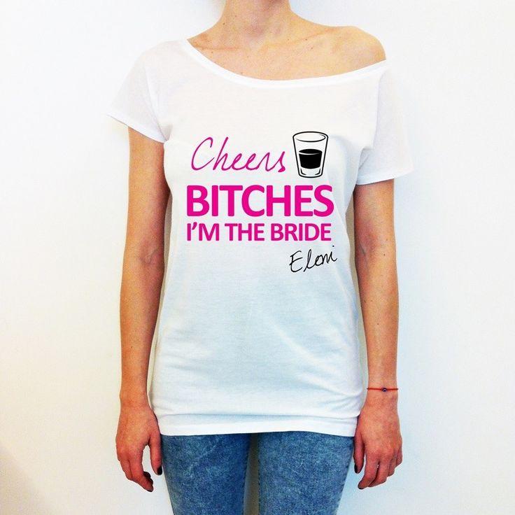 Cheers BITCHES Long Tshirt | Προσωποποιημένο μακρύ tshirt με χαμόγελο, για τη νύφη και τη μέρα του bachelorette της!