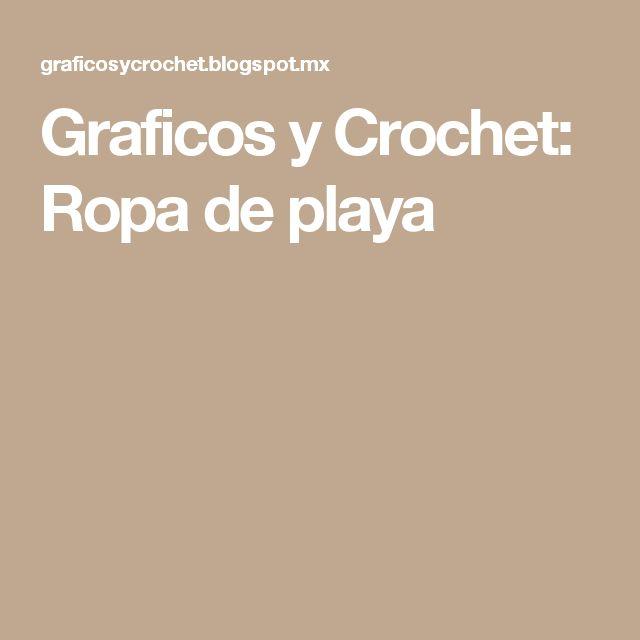 Graficos y Crochet: Ropa de playa