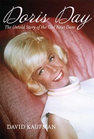 Doris Day: The Untold Story of the Girl Next Door, by David Kaufman - Paula