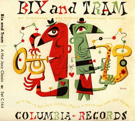 Bix & Tram, 1940s. Design by Jim Flora