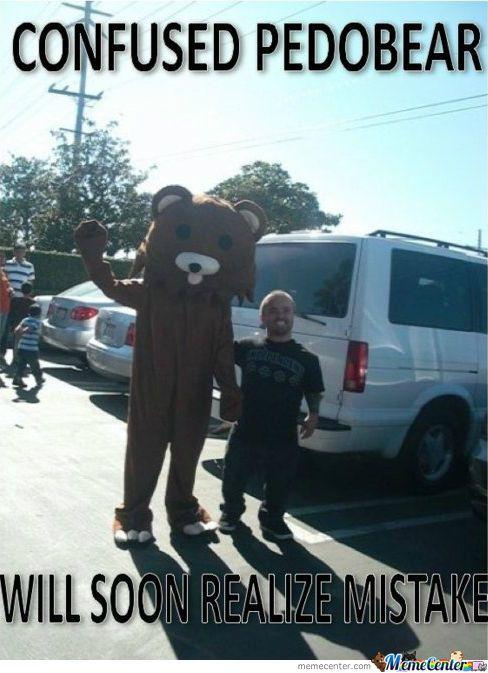 Pedobear Has Made A Wrong Choice     #Meme #FunnyMeme