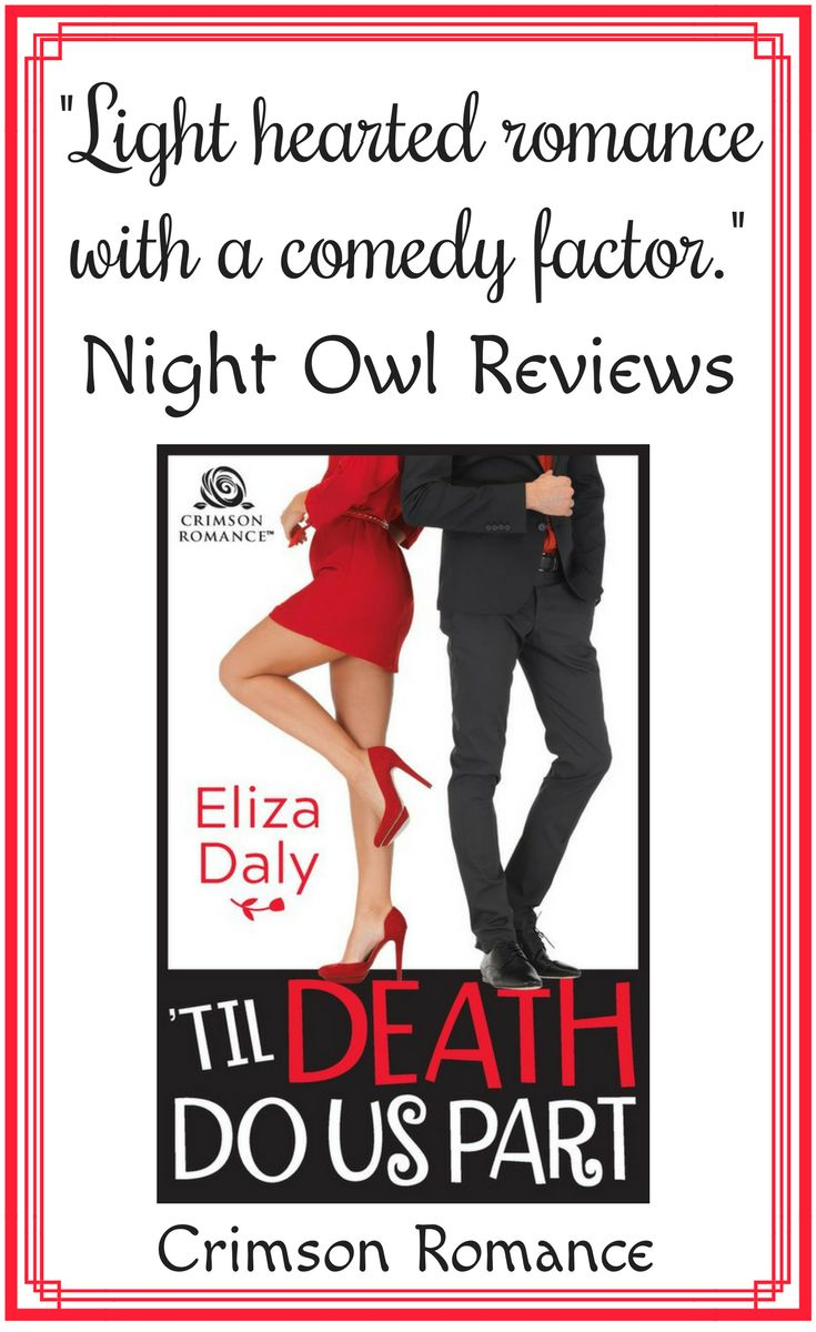 Life and death matters take on a whole new twist when a quirky funeral planner tries her hand at matchmaking for a prominent playboy. #ElizaDaly #Comedy #Romance #WomensFiction #CrimsonRomance