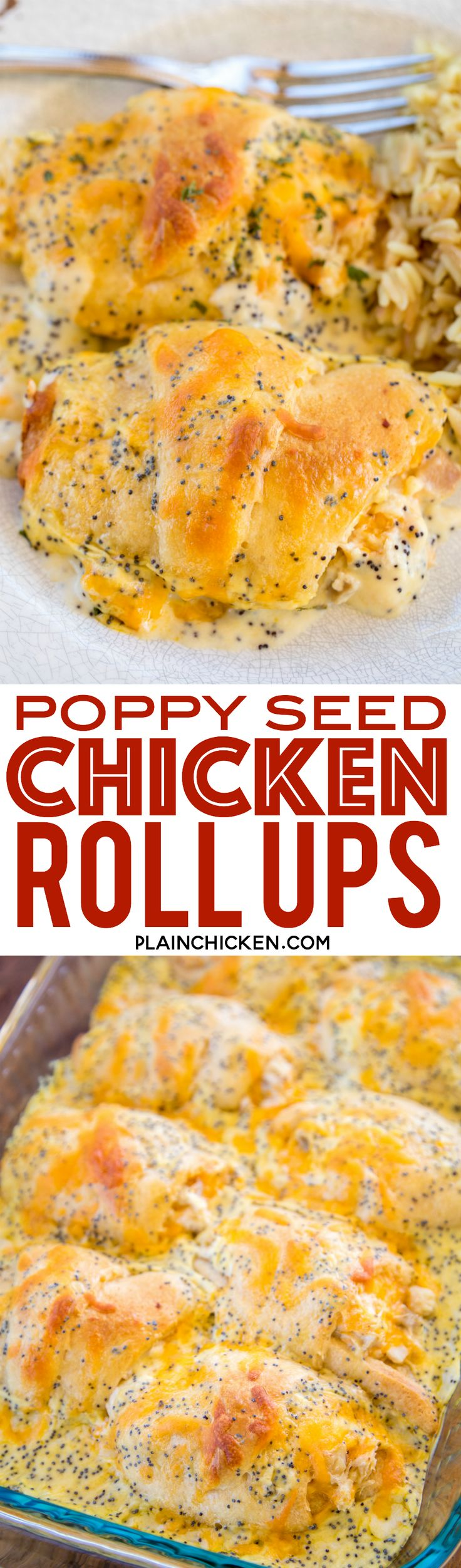 Poppy Seed Chicken Roll Ups - heaven in a pan!! Chicken and cream cheese wrapped in crescent rolls and topped cream of chicken soup, milk, cheese and poppy seeds. These are on the menu at least once a month! Everyone gobbles these up - we never have any leftovers. Our family's favorite chicken casserole!! ~ Plain Chicken