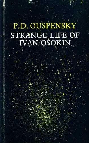 P.D. Ouspensky - Strange Life of Ivan Osokin