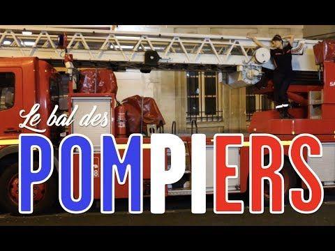 LE BAL DES POMPIERS - YouTube