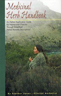 Medicinal Herb Handbook, Feather Jones