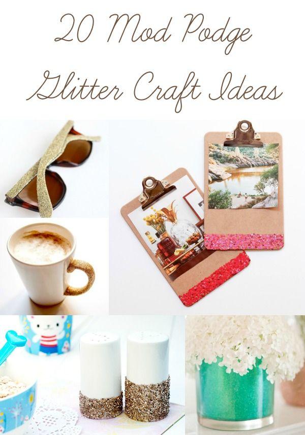 20 Mod Podge Glitter Craft Ideas