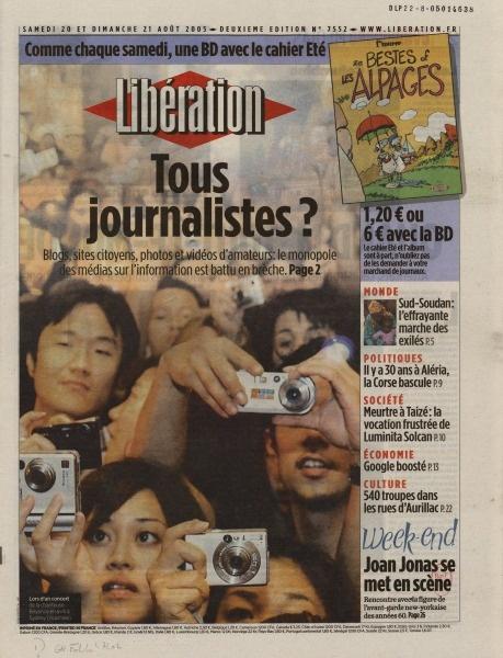« Tous journalistes ? » Libération, n° 7552, page une photographie de Rob Griffith – AP, 20-21 août 2005. 38 × 29 cm BnF, Droit, Économie, Politique, GR FOL-LC2-7402 © Libération, 2005