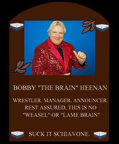 """Bobby """"the Brain"""" Heenan"""