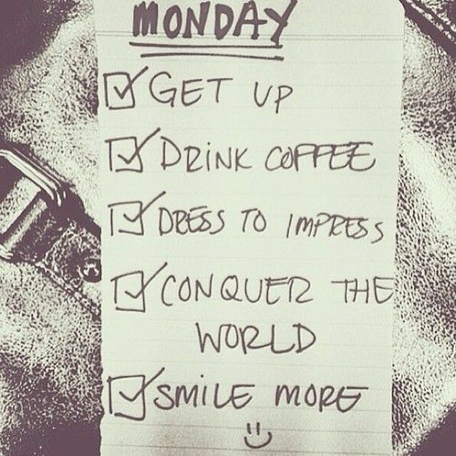 Happy Monday but his list should be arranged for ever day of the week ...