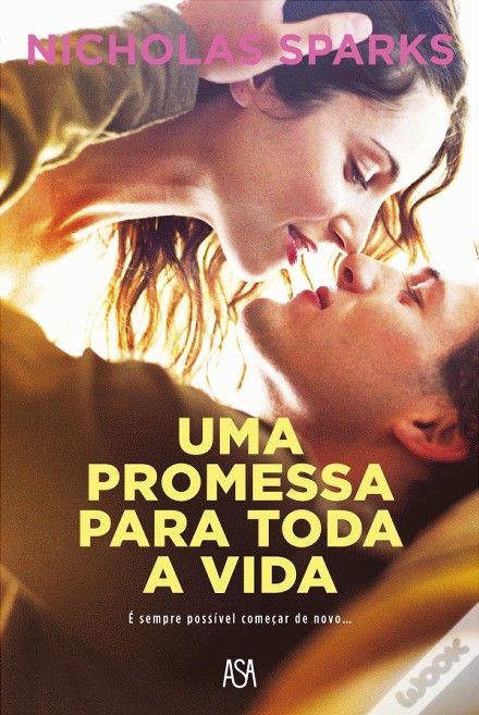 Uma Promessa para Toda a Vida, Nicholas Sparks - WOOK