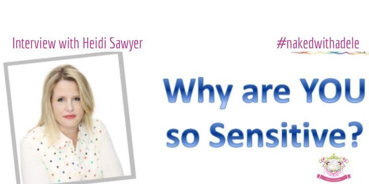 Developing Sensitive Women's Intuition - Heidi Sawyer
