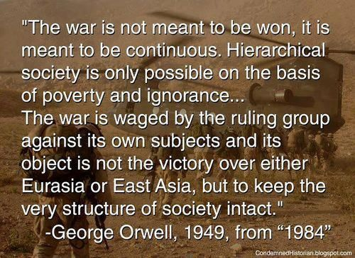 The War Is Not Meant To Be Won It Is Meant To Be
