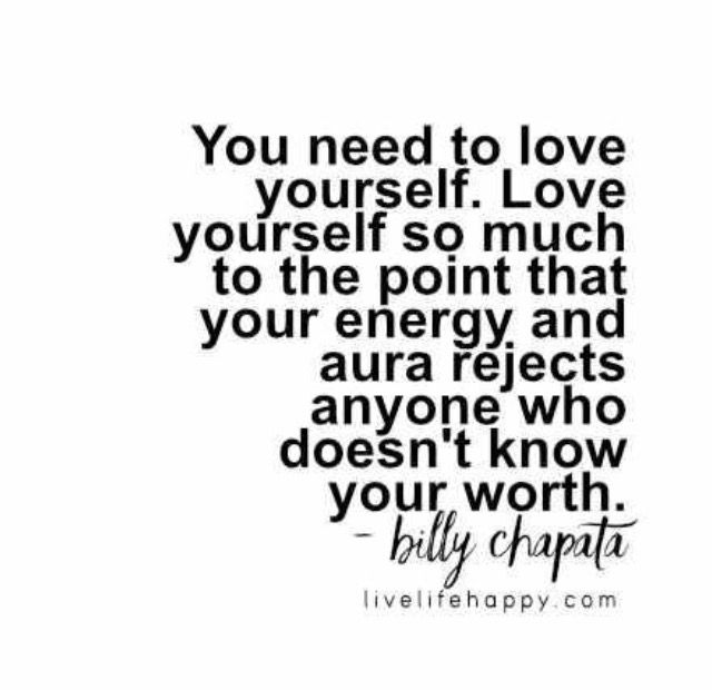 Worth It Love Quotes: Love Yourself!