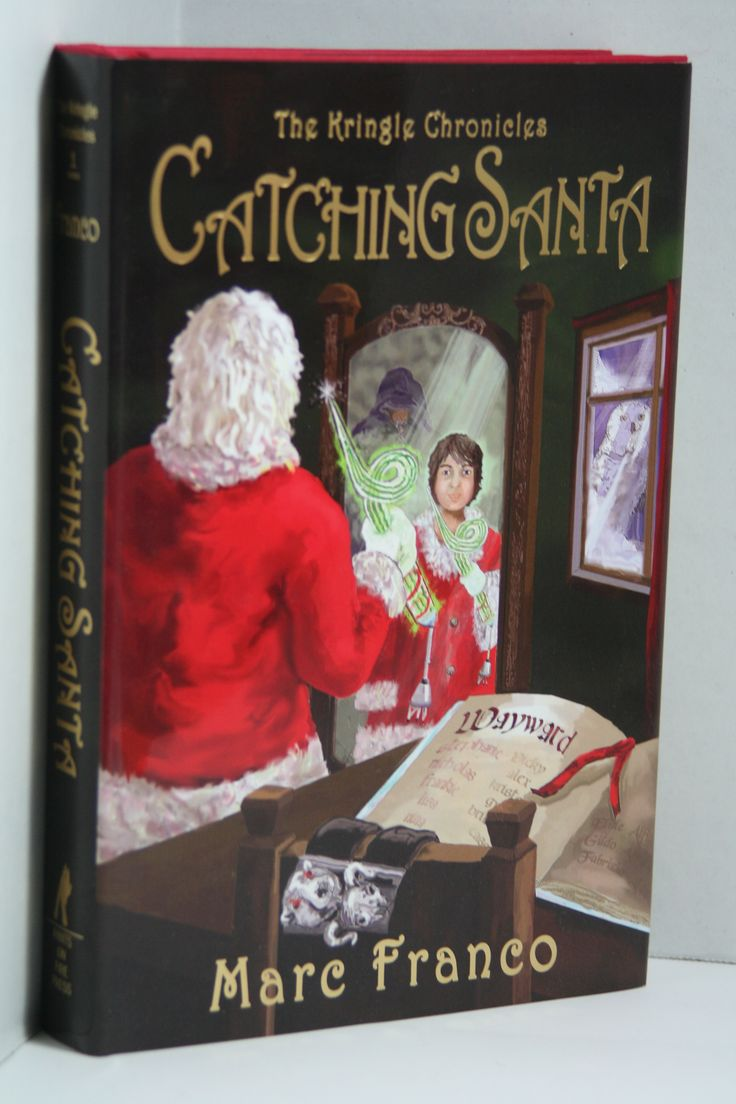 The Kringle Chronicles Book 1: Catching Santa By Marc Franco (pseudonym For  David Mf