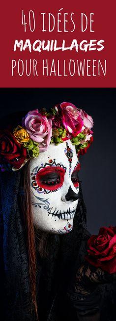 Vampire, calavera, sorcière, zombie, poupée maléfique : 40 idées de maquillage…