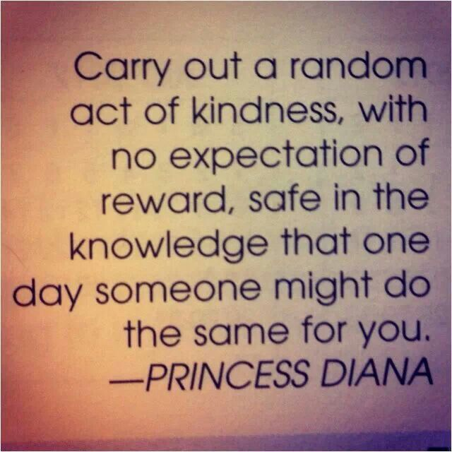 One Random Act Of Kindness At A Time Quote: 15 Best Images About Good Karma! On Pinterest