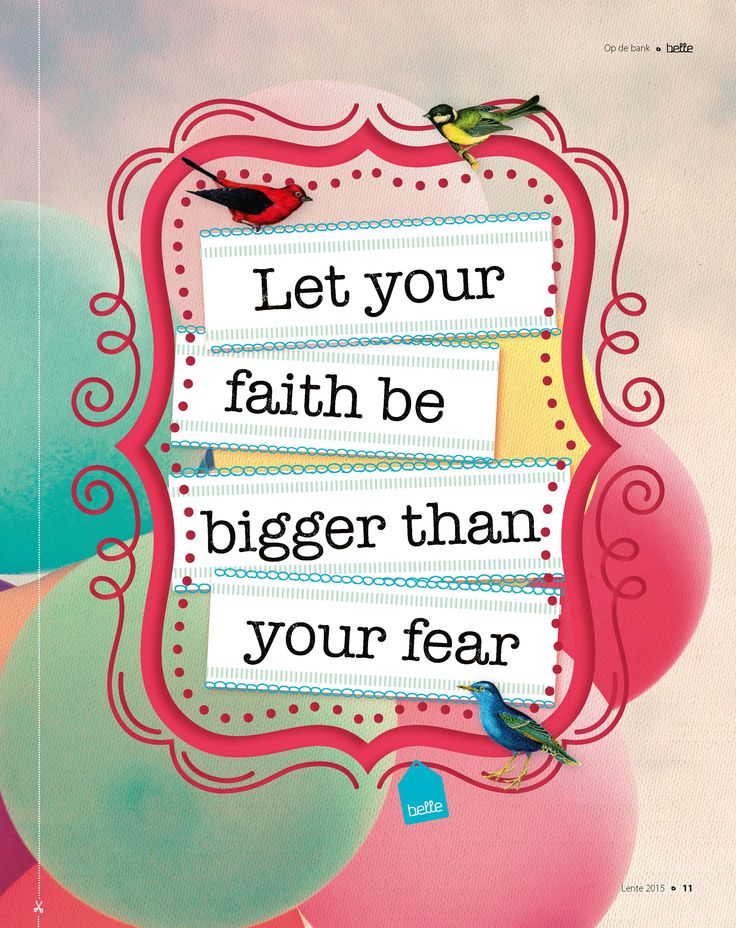 #quote Let your faith be bigger than your fear