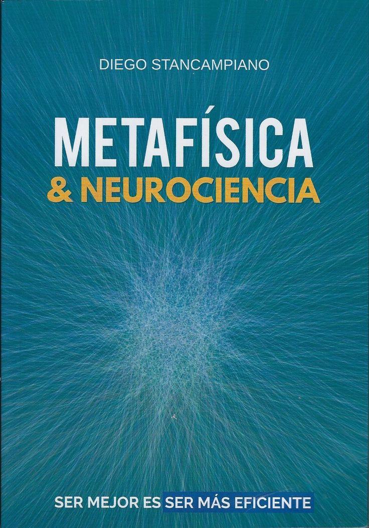 Metafísica & neurociencia diego stancampiano (libro