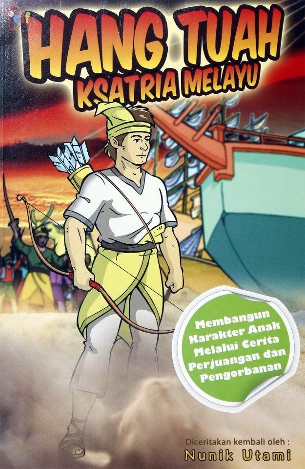 Hang Tuah Ksatria Melayu