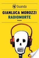 Radiomorte - Morozzi Una famiglia perfetta che così perfetta non è... Intervista alla radio - Uno della famiglia deve morire - Noir