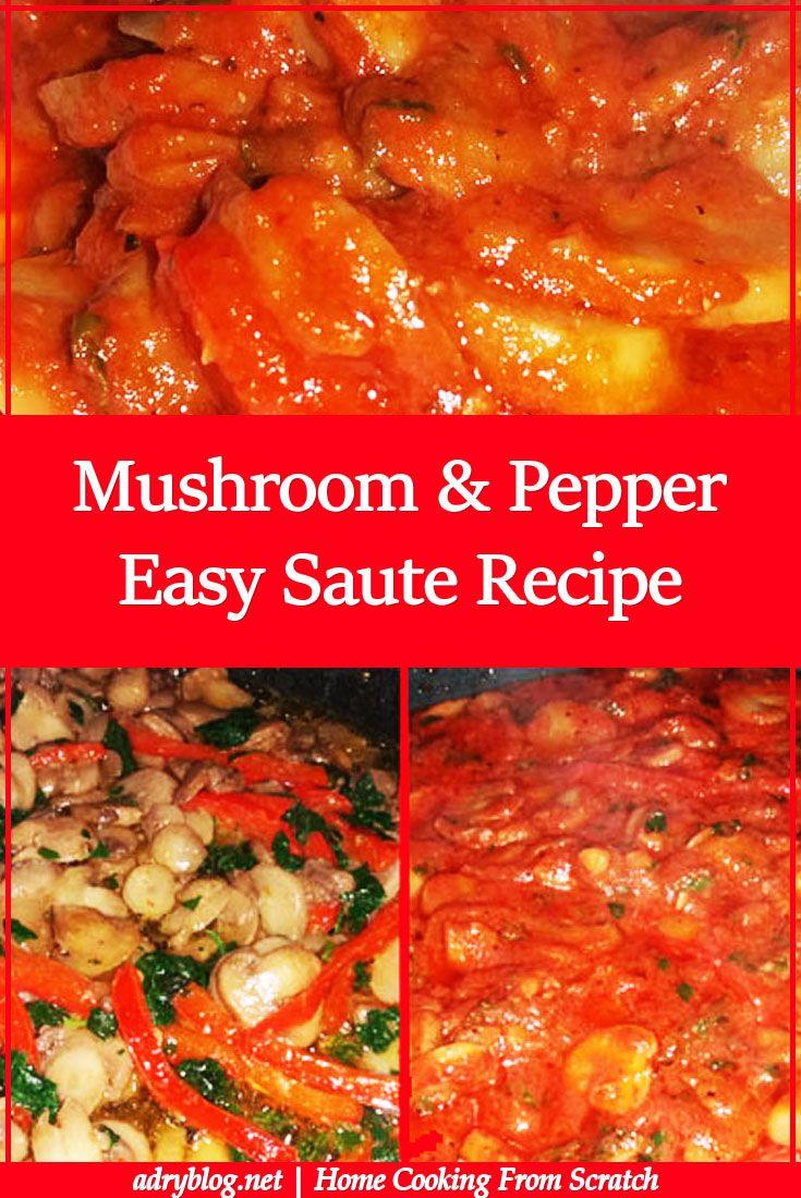 mushroom and pepper easy saute recipe