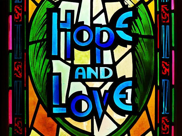 Hope and Love by Zinvolle - Life is full of hope and love, as long as you have faith. Photo taken at Gower Street United Church, Newfoundland, Canada