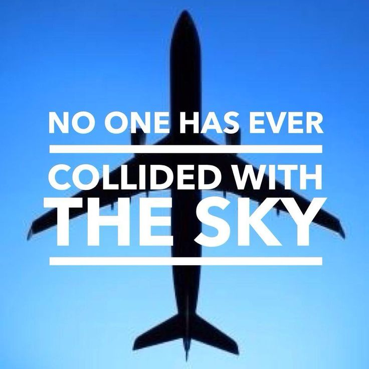 No one has ever collided with the sky..