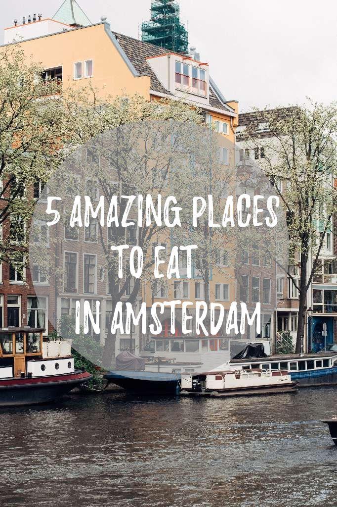 5 posti incredibili dove mangiare ad Amsterdam