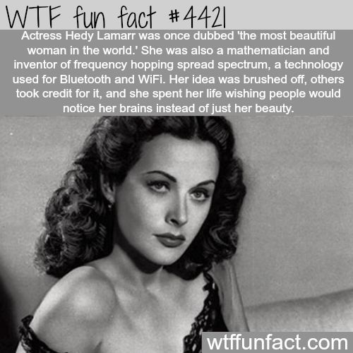 Actress Hedy Lamarr -Talent, Brains, & Beauty!   ~WTF fun facts