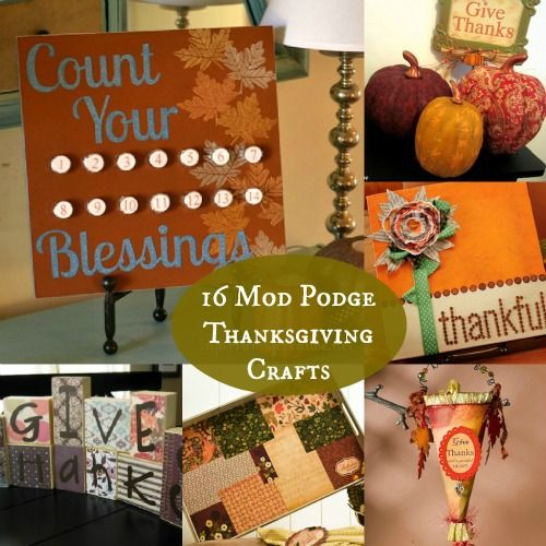 16 Mod Podge Thanksgiving Crafts