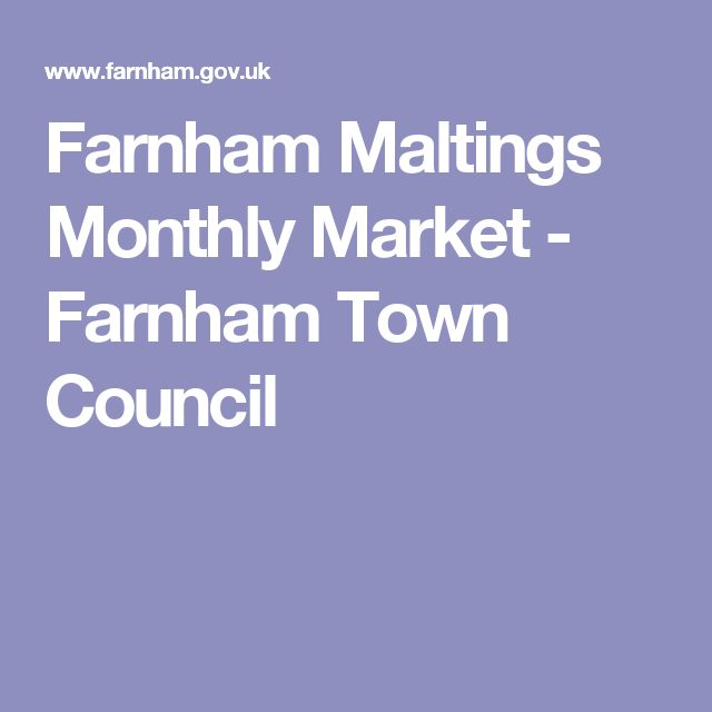 Farnham Maltings Monthly Market - Farnham Town Council