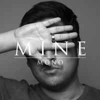 Mine (Demo) by MONO Official on SoundCloud