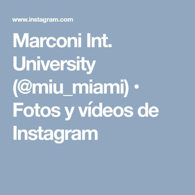 Marconi Int. University (@miu_miami) • Fotos y vídeos de Instagram
