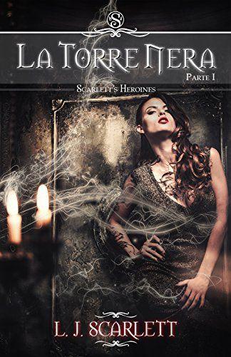 La Torre Nera - Parte I (Scarlett's Heroines Vol. 1) di L... https://www.amazon.it/dp/B00VANSV8O/ref=cm_sw_r_pi_dp_x_NJrGybH07RF5F