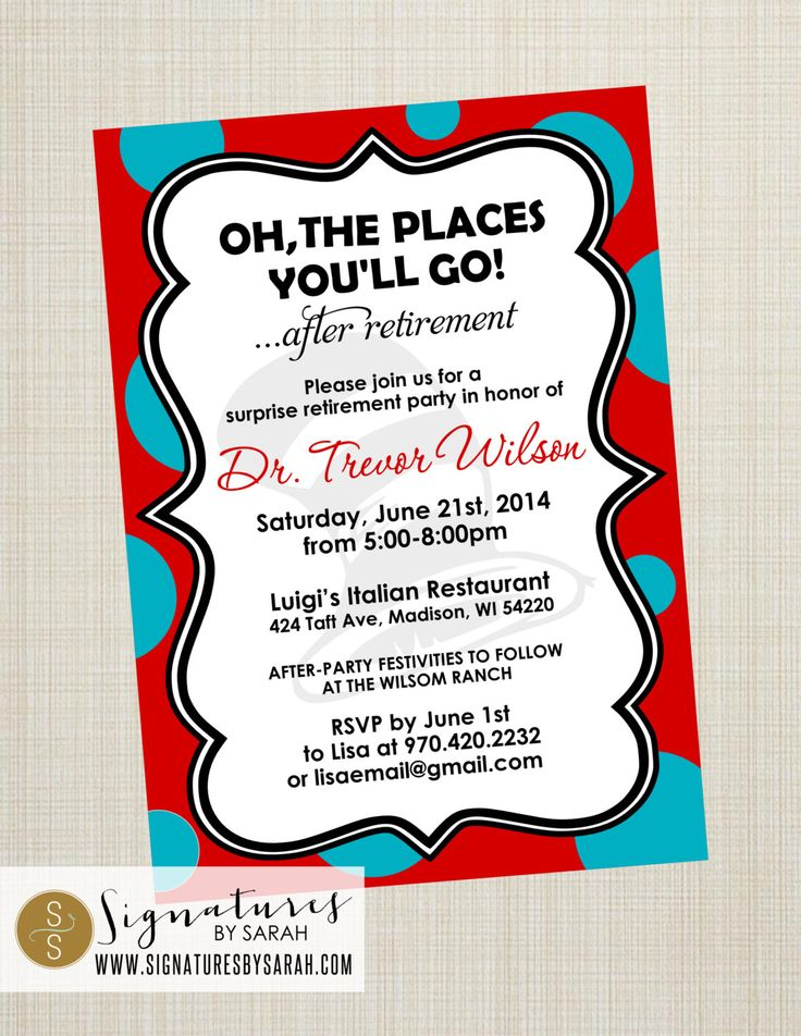 "Printable ""OH the PLACES you'll GO!"" retirement invite by ..."