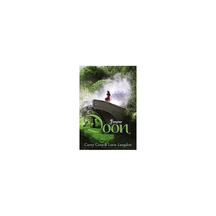 Forever Doon (Reprint) (Paperback) (Carey Corp & Lorie Langdon)
