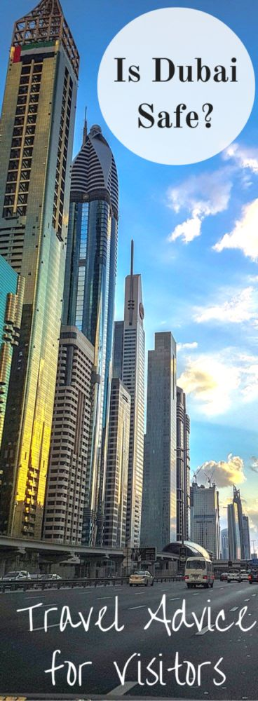 Is Dubai Safe?  Curious about traveling to the Emirates?  Travel Advice from an expat whose lived here for 9 years!