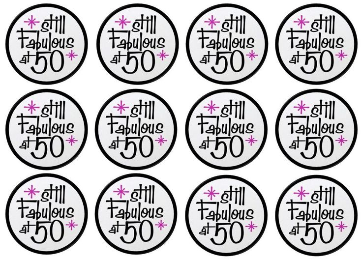 Fifty And Fabulous Rice Paper Cake Toppers