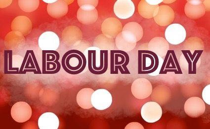 Labour Day Closures in Burlington | Keller Williams Edge Hearth & Home…