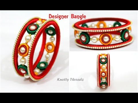How to make Designer Silk Thread Bangle using 2 Holed Donuts   New Concept by Knotty Threadz !! - YouTube