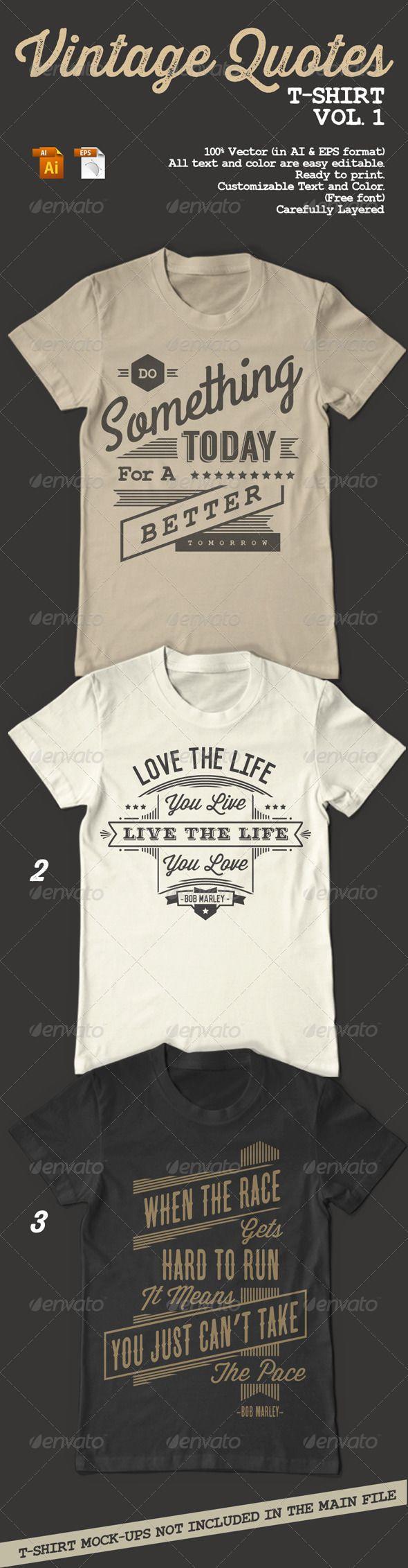 Vintage Quotes T-Shirt Vol. 1