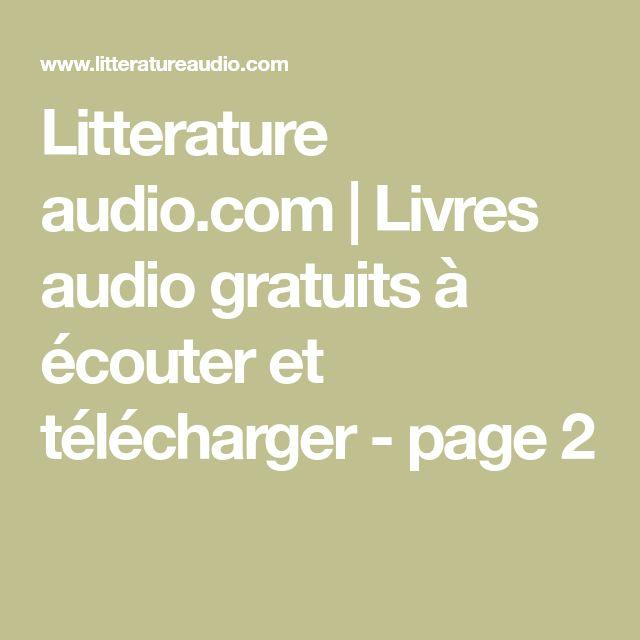 Litterature audio.com | Livres audio gratuits à écouter et télécharger - page 2