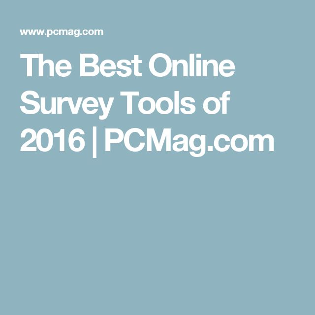 The Best Online Survey Tools of 2016 | PCMag.com