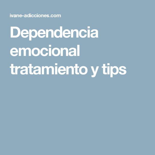 Dependencia emocional tratamiento y tips