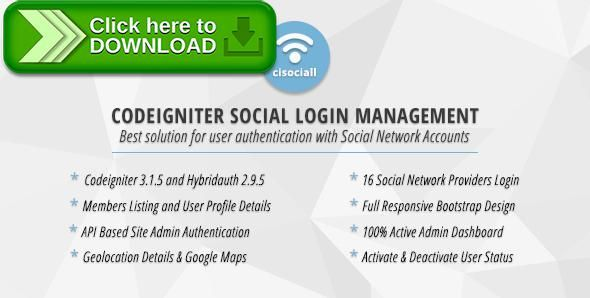 [ThemeForest]Free nulled download Cisociall - Codeigniter Social Login Management from http://zippyfile.download/f.php?id=40410 Tags: ecommerce, API key, cisociall, codeigniter, facebook, geolocation, google, google map, HybridAuth, instagram, linkedin, secret key, social, social login, social networks, twitter