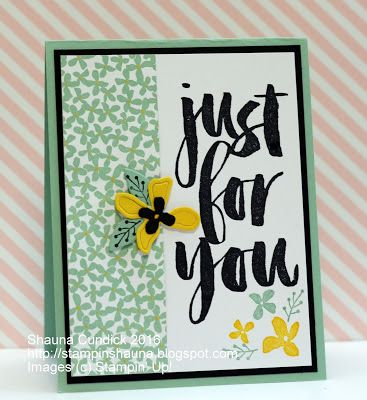 Have you earned your free Sale-a-Bration sets yet?  I love the simplicity and boldness of the Botanicals for You set.  It works great as a single layer or embellished and layered for a fun card.  I pa