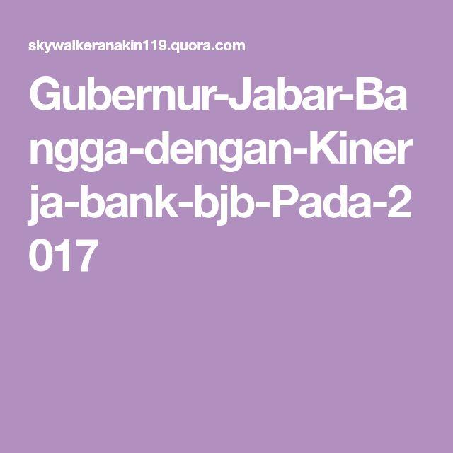 Gubernur-Jabar-Bangga-dengan-Kinerja-bank-bjb-Pada-2017